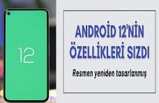Android 12'nin yeni özelikleri neler? Bilgiler sızdı