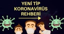 Yeni Tip Koronavirüs Rehberi