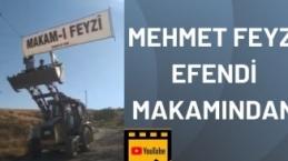 Mehmet Feyzî Efendi ks Makam'ından 21.08.2021