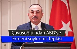 Çavuşoğlu'ndan ABD'ye 'Ermeni soykırımı'...