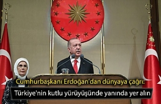 Cumhurbaşkanı Erdoğan'dan dünyaya çağrı:...