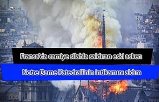 Fransa'da camiye silahla saldıran eski asker:...