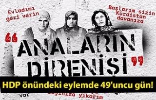 HDP önündeki eylemde 49'uncu gün!