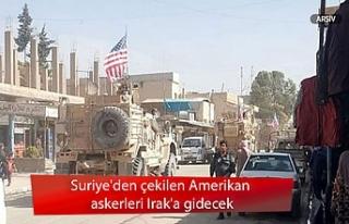 Suriye'den çekilen Amerikan askerleri Irak'a...