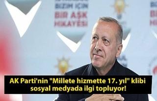 """AK Parti'nin """"Millete hizmette 17. yıl""""..."""