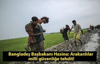Bangladeş Başbakanı Hasina: Arakanlılar milli...