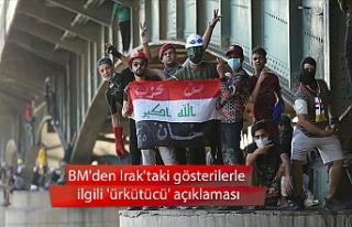 BM'den Irak'taki gösterilerle ilgili 'ürkütücü'...
