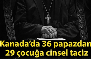 Kanada'da 36 papazın 29 çocuğa cinsel tacizde...