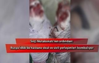 Soçi Mutabakatı'nın ardından: Rusya İdlib'de...