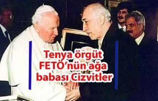 Tenya örgüt FETÖ'nün ağa babası Cizvitler
