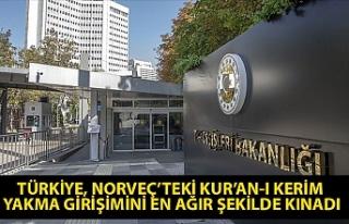 TÜRKİYE, NORVEÇ'TEKİ KUR'AN-I KERİM YAKMA...