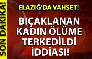 Elazığ'da kan donduran iddia!