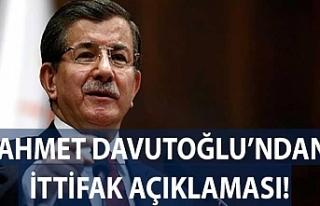 Ahmet Davutoğlu'ndan ittifak açıklaması