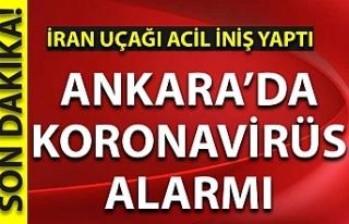 Ankara'da koronavirüs alarmı: İran uçağı...