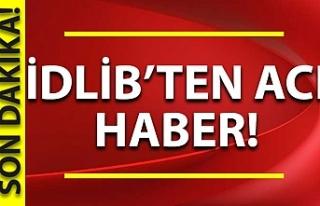 Gaziantep Valiliği: İdlib'de 1 asker şehit...