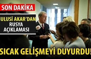 Hulusi Akar'dan çok kritik Rusya açıklaması!