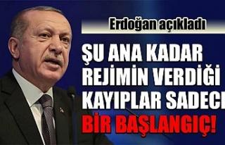 Cumhurbaşkanı Erdoğan: Şu ana kadar rejimin verdiği...