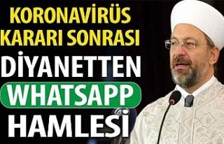 Koronavirüs kararı sonrası Diyanet'ten WhatsApp...