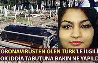 Koronavirüsten ölen Türk'le ilgili şok iddia...