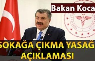 Sağlık Bakanı Fahrettin Koca'dan sokağa çıkma...