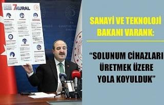 Sanayi ve Teknoloji Bakanı Varank: Solunum cihazları...