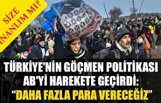 Türkiye'nin göçmen politikası AB'yi...
