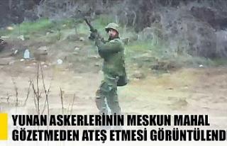 Yunan askerlerinin meskun mahal gözetmeden ateş...