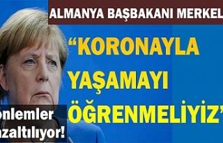 Almanya Başbakanı Merkel: Bu, koronavirüs ile yaşamak...