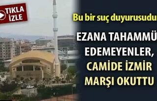 Böyle rezalet görülmedi! Camide İzmir marşı...