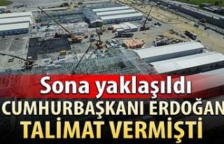 Cumhurbaşkanı Erdoğan talimat vermişti: Sona yaklaşıldı