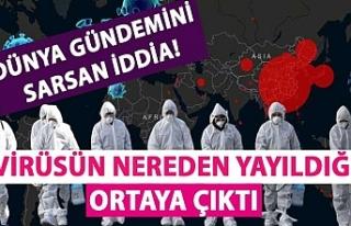 Dünya gündemini sarsan iddia! Virüsün nereden...