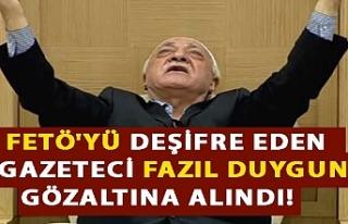 FETÖ'yü deşifre eden gazeteci Fazıl Duygun...