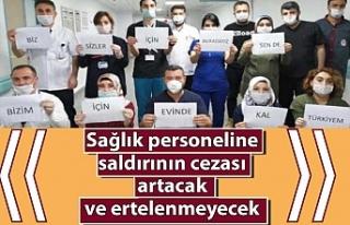 Sağlık personeline saldırının cezası artıyor!...