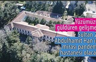 Sultan 2. Abdulhamit Han'ın mirası pandemi...