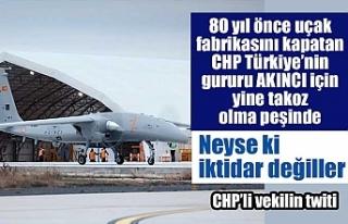 CHP'li vekil AKINCI TİHA'dan rahatsız...