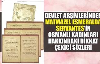 Devlet arşivlerinden Matmazel Esmeralda Servantes'in...