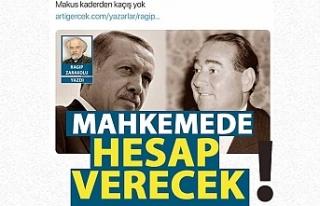 Erdoğan'dan Ragıp Zarakolu hakkında suç duyurusu