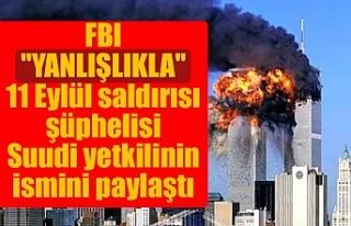 """FBI """"yanlışlıkla"""" 11 Eylül saldırısı..."""