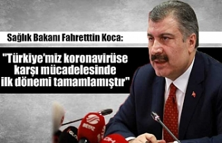 """Sağlık Bakanı Fahretttin Koca: """"Türkiye'miz..."""