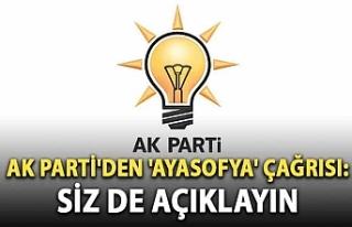 AK Parti'den 'Ayasofya' çağrısı:...