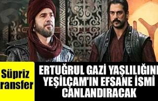 Ertuğrul Gazi yaşlılığını Yeşilçam'ın...