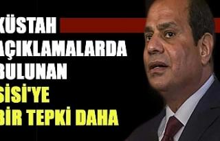 Küstah açıklamalarda bulunan Sisi'ye bir tepki...