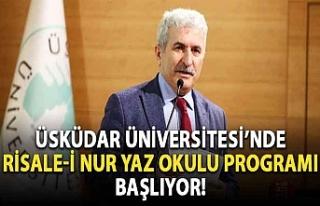 Üsküdar Üniversitesi'nde Risale-i Nur Yaz Okulu...