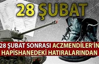 28 Şubat sonrası Aczmendi'lerin hapishanedeki...