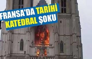 Fransa'da tarihi katedral şoku