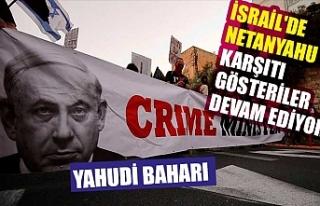 İsrail'de Netanyahu karşıtı gösteriler devam...