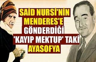 Said Nursi'nin Menderes'e gönderdiği 'kayıp...