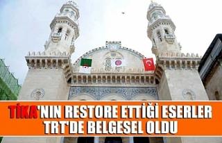 TİKA'nın restore ettiği eserler TRT'de...