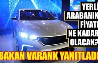 Yerli arabanın fiyatı ne kadar olacak? Bakan Varank...