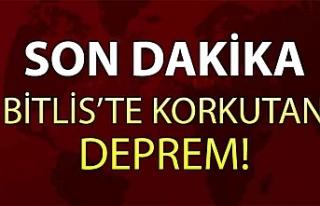 Son Dakika... Bitlis'te Korkutan Deprem!